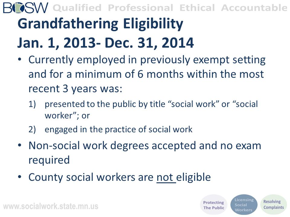 Grandfathering Eligibility Jan. 1, 2013- Dec.