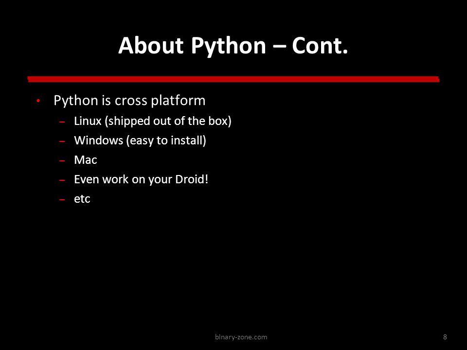 binary-zone.com8 About Python – Cont.