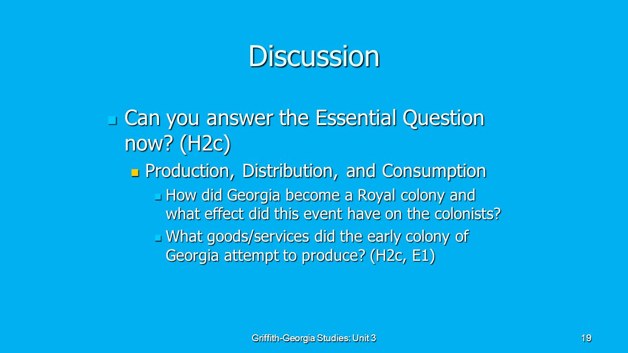 19 Discussion Can you answer the Essential Question now.