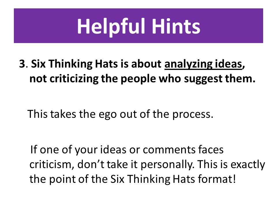 Helpful Hints 3.