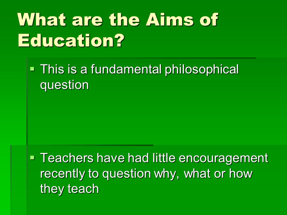 What are the Aims of Education.