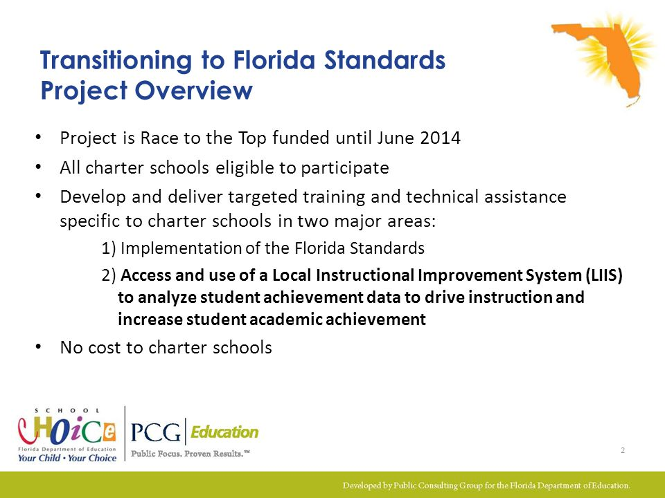 Using Learning Goals with Scales for Tracking Student Progress Clear Learning Goals Celebratio n of how success occurred Formative Assessments Praise for rigorous effort Scales Goal Setting Processes Tangible Rewards Timely and Actionable Feedback Purposeful Learning Activities Activities aligned with scales and goal result in engagement Learning goals aligned with the Florida Standards help students grow Scales enable student and teacher to track progress Retrieved from: FL Department of Education 33