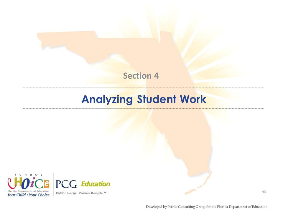 Analyzing Student Work 43 Section 4