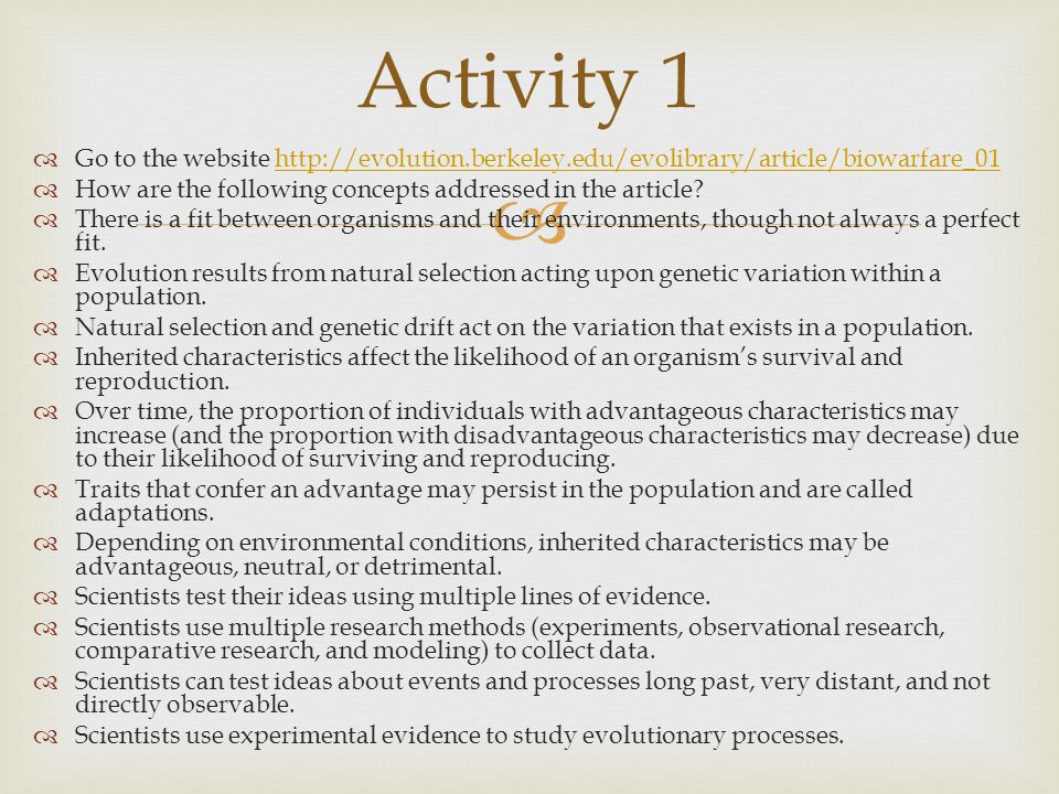  Go to the website http://evolution.berkeley.edu/evolibrary/article/biowarfare_01http://evolution.berkeley.edu/evolibrary/article/biowarfare_01  H