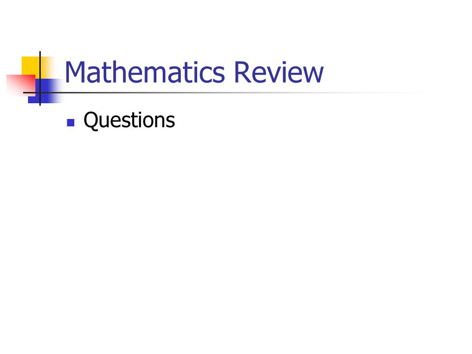 Mathematics Review Questions