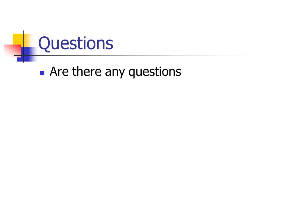 Mathematics Review Are there any questions?