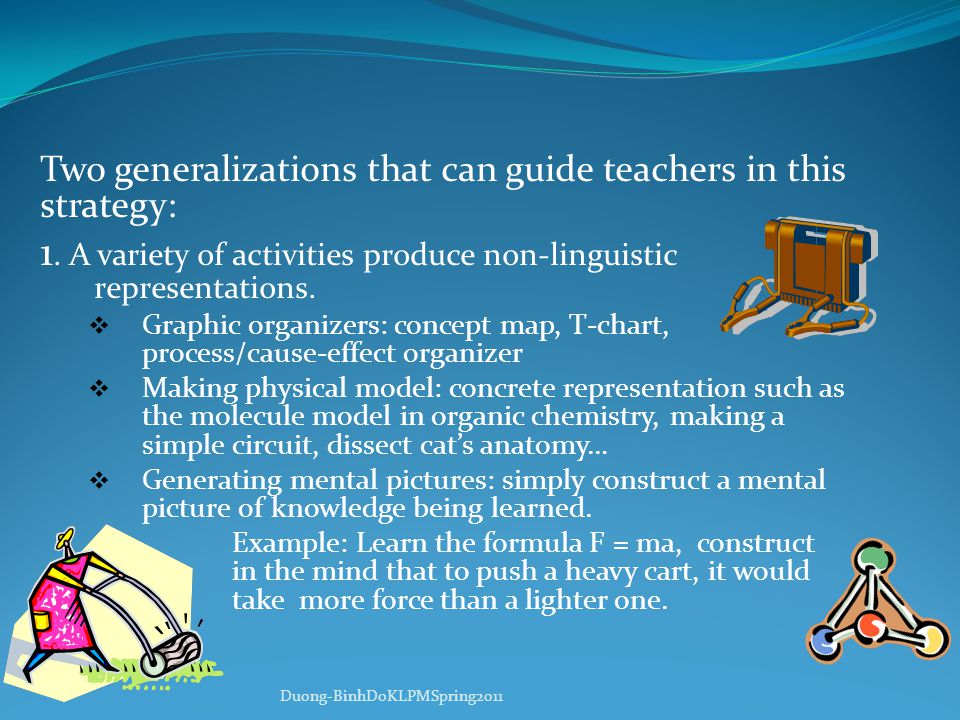 Two generalizations that can guide teachers in this strategy: 1.