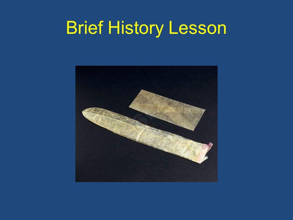 Brief History Lesson
