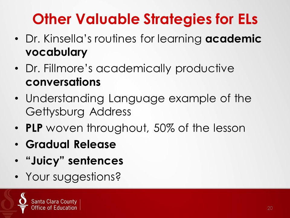 Other Valuable Strategies for ELs Dr. Kinsella's routines for learning academic vocabulary Dr.