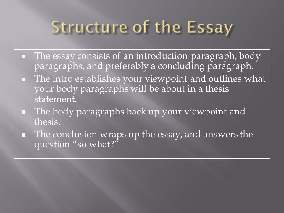 The thesis statement follows the first sentence  It is one or two sentences long.