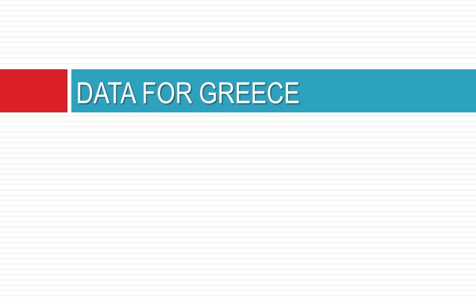 DATA FOR GREECE
