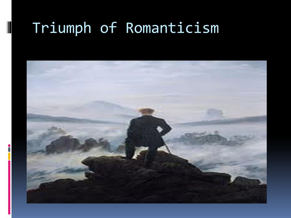 Triumph of Romanticism