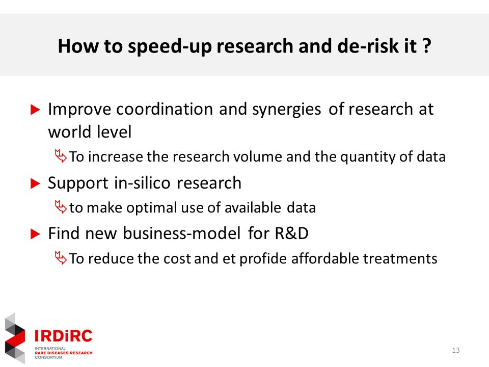 How to speed-up research and de-risk it .