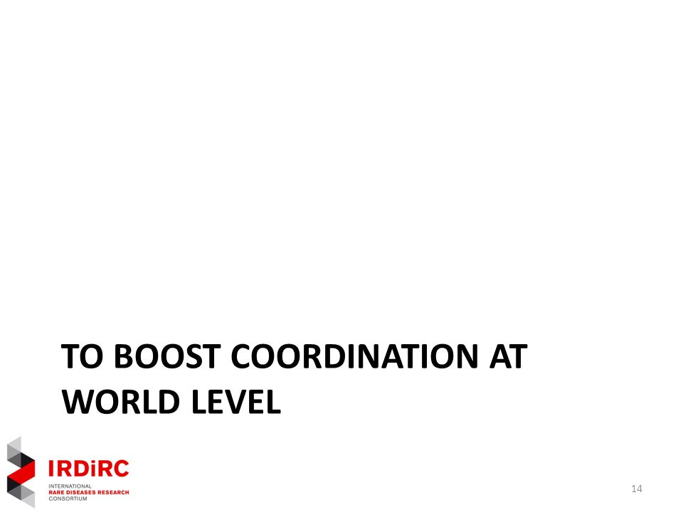 TO BOOST COORDINATION AT WORLD LEVEL 14