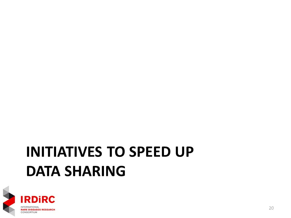 INITIATIVES TO SPEED UP DATA SHARING 20