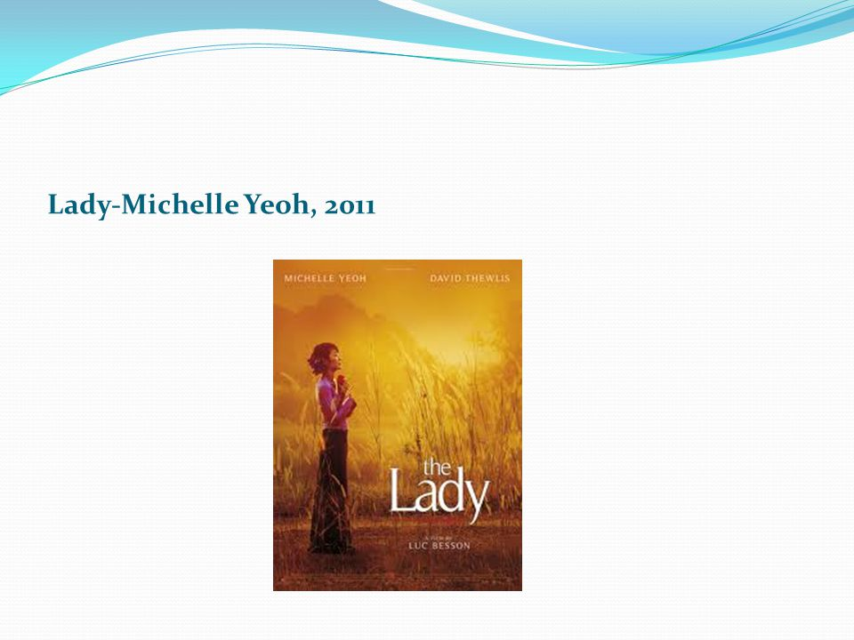 Lady-Michelle Yeoh, 2011