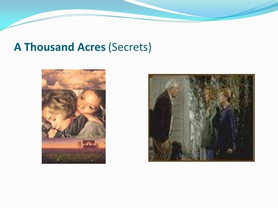 A Thousand Acres (Secrets)