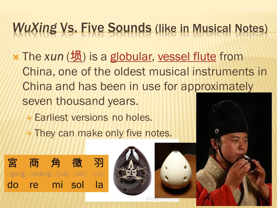  The xun ( 埙 ) is a globular, vessel flute from China, one of the oldest musical instruments in China and has been in use for approximately seven thousand years.