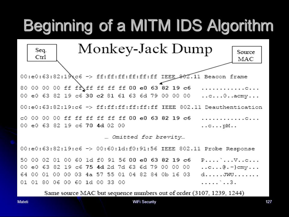 127 Beginning of a MITM IDS Algorithm MatetiWiFi Security