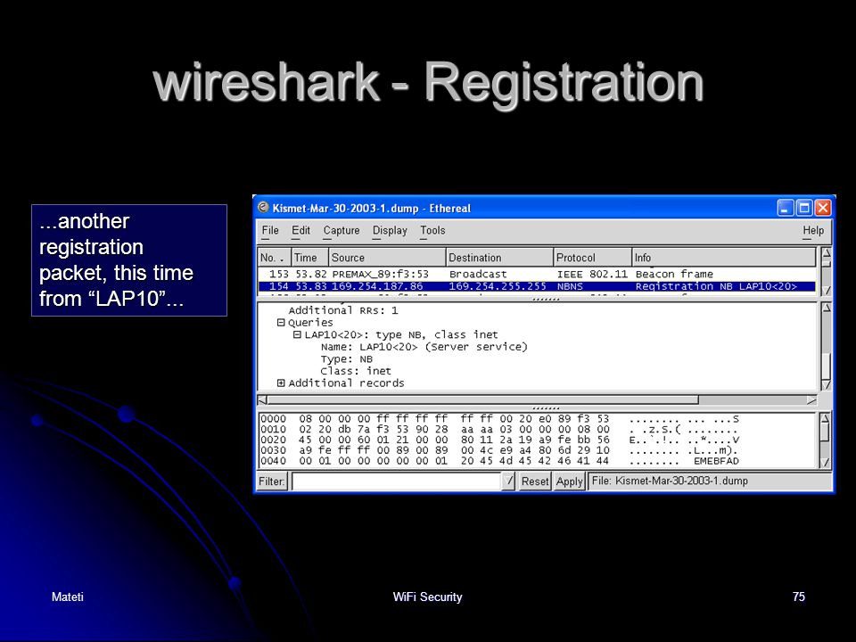"""75 wireshark - Registration...another registration packet, this time from """"LAP10""""... MatetiWiFi Security"""