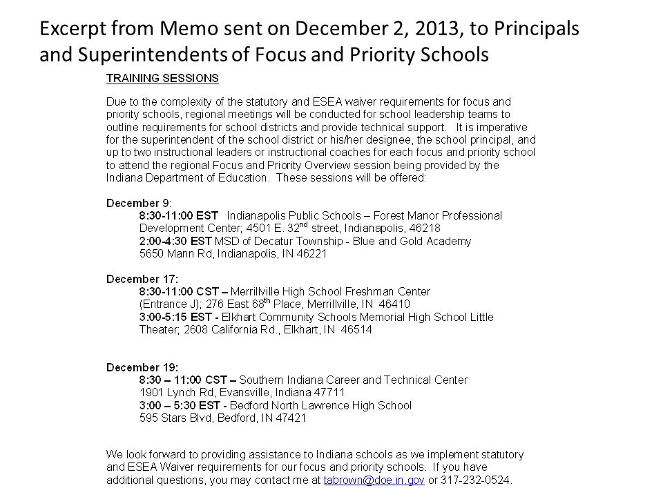 Excerpt from Memo sent on December 2, 2013, to Principals and Superintendents of Focus and Priority Schools