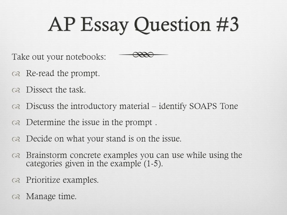  Read, annotate, and discuss Scoring Guide  Read, annotate, and discuss essay samples – High Score and Low Score AP Essay Question #3AP Essay Question #3