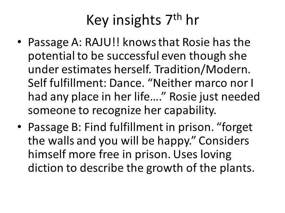 Key insights 7 th hr Passage A: RAJU!.