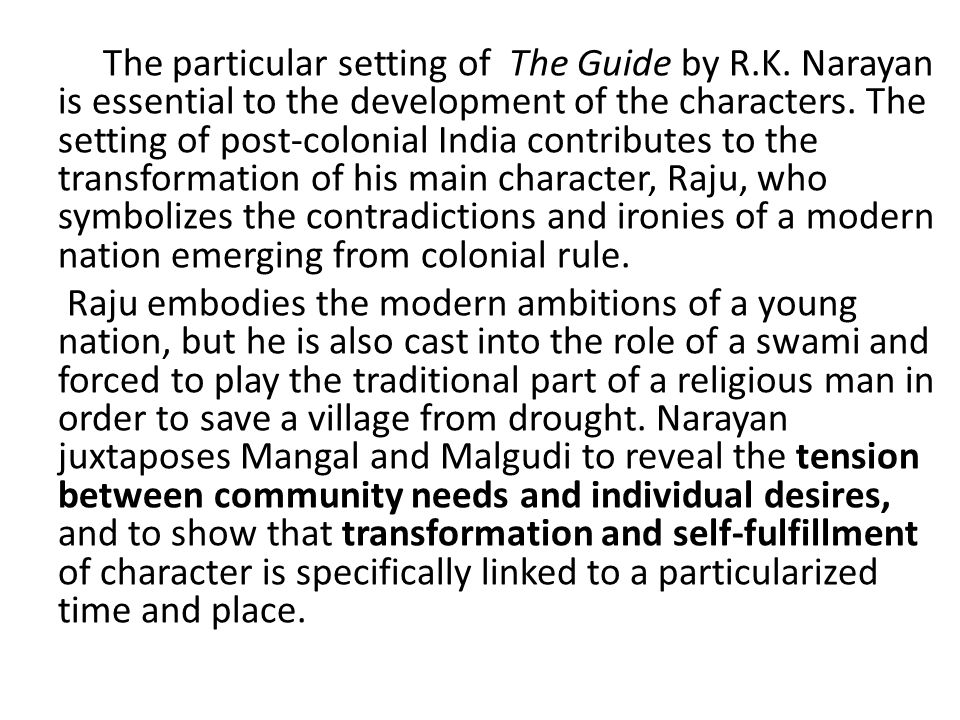 The particular setting of The Guide by R.K.