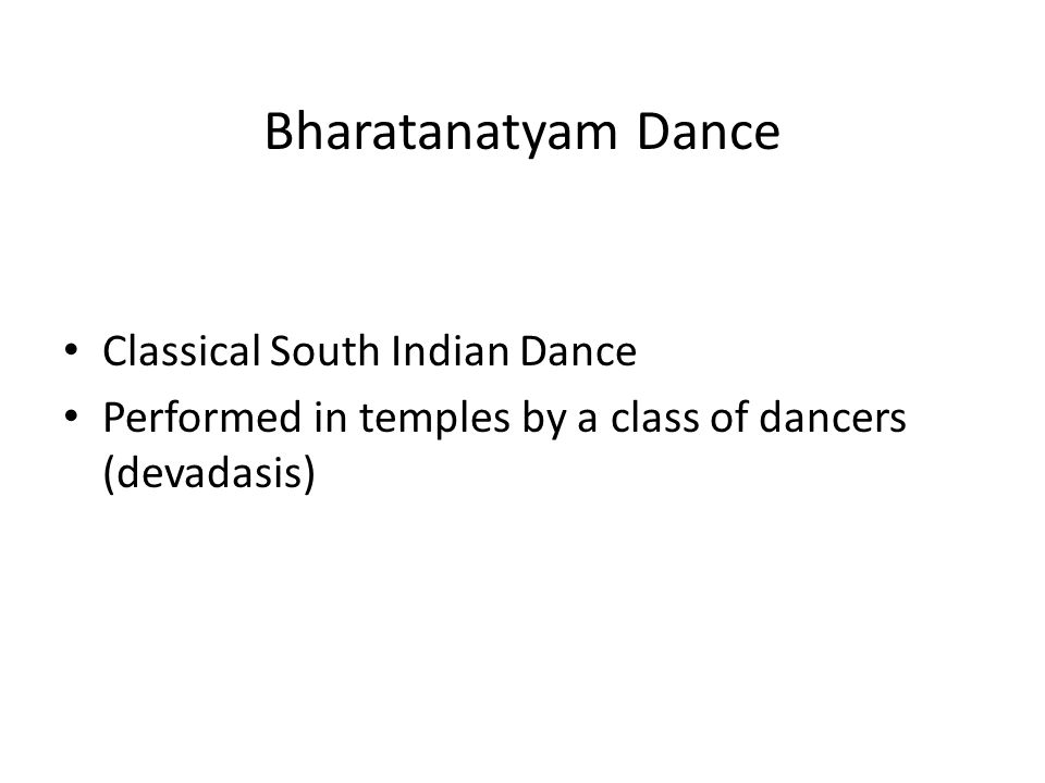 Bharatanatyam Dance Classical South Indian Dance Performed in temples by a class of dancers (devadasis)