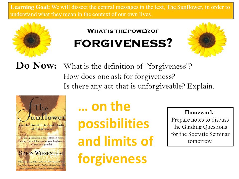 What is the power of forgiveness. Do Now: What is the definition of forgiveness .