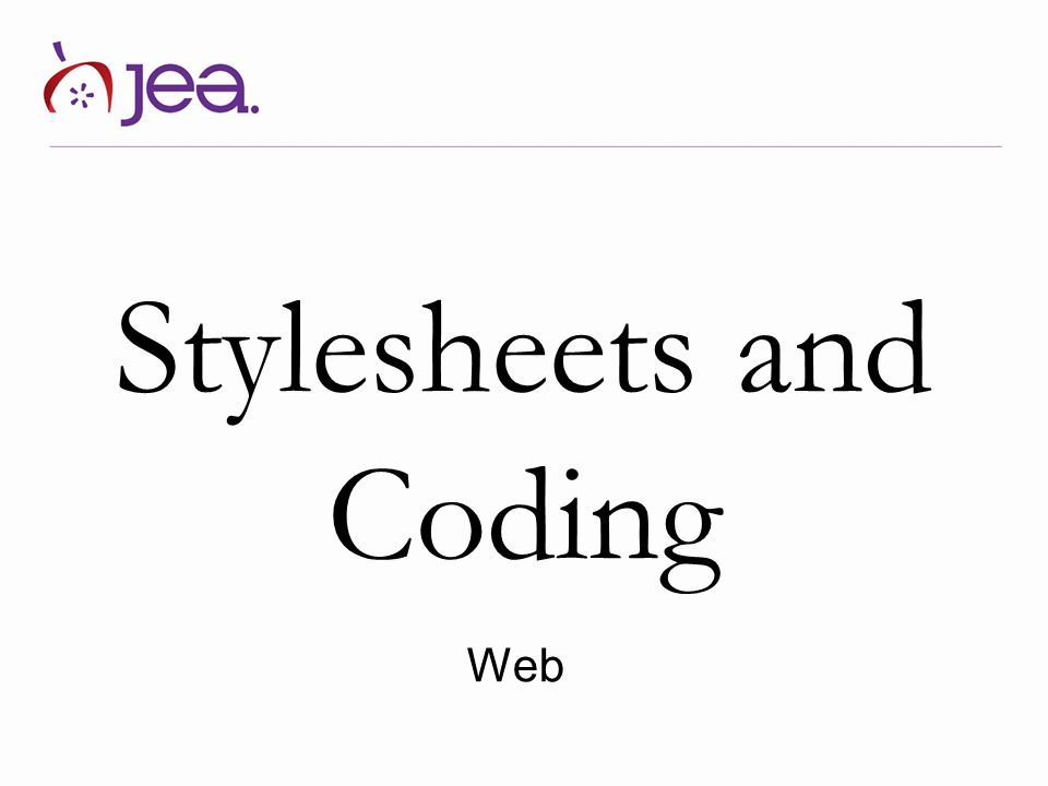 Stylesheets and Coding Web