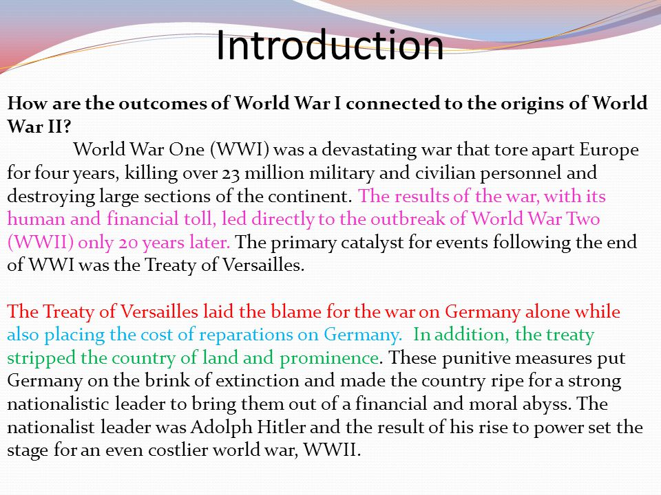 How are the outcomes of World War I connected to the origins of World War II.