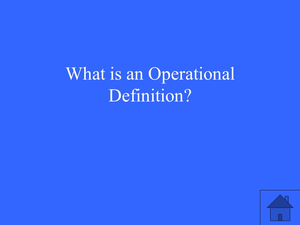 What is an Operational Definition?