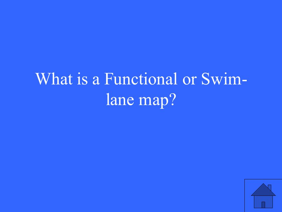 What is a Functional or Swim- lane map?