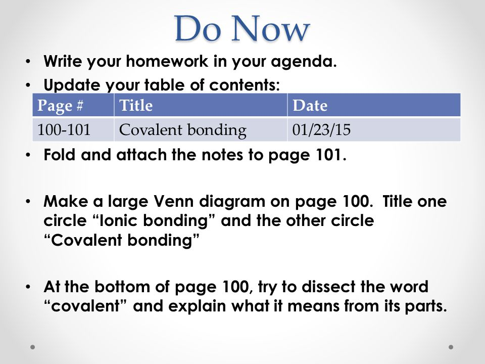 Do Now Write your homework in your agenda.