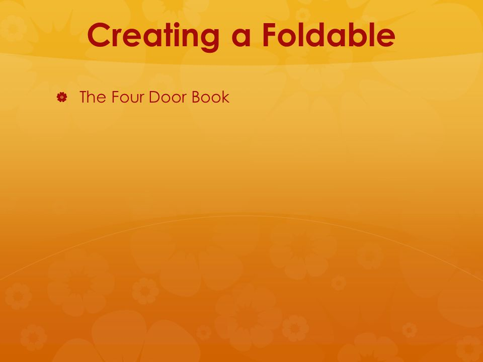 Creating a Foldable   The Four Door Book