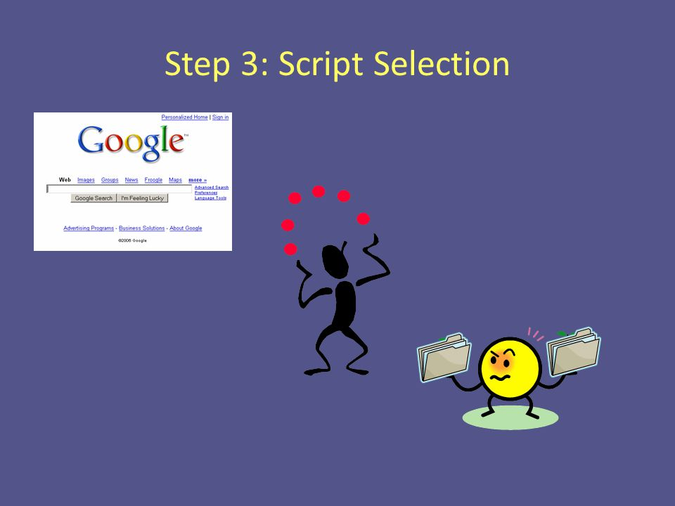 Step 3: Script Selection