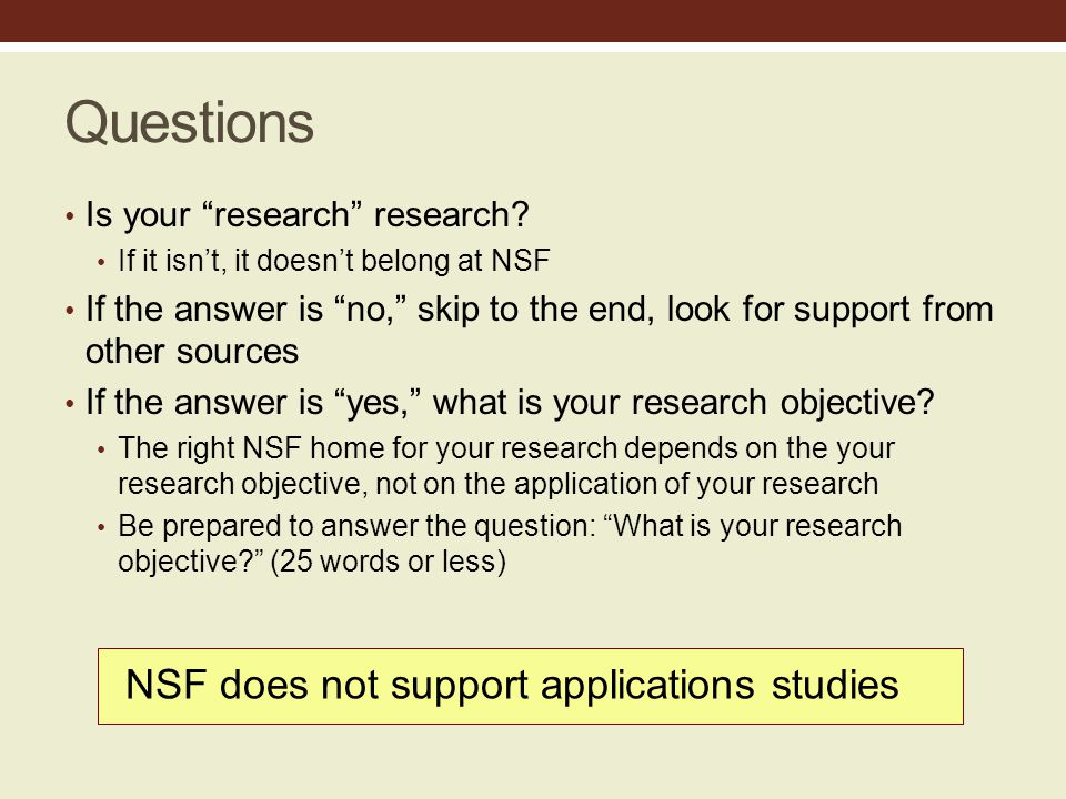 Questions Is your research research.