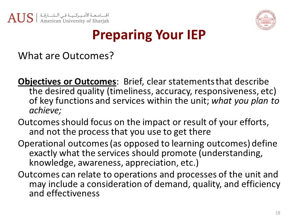 Preparing Your IEP What are Outcomes.