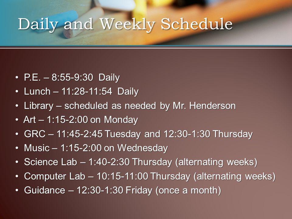 P.E. – 8:55-9:30 Daily P.E.