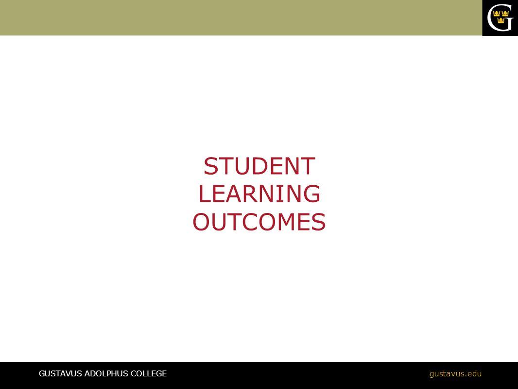 GUSTAVUS ADOLPHUS COLLEGEgustavus.edu Evidence and Assessment of Student Learning