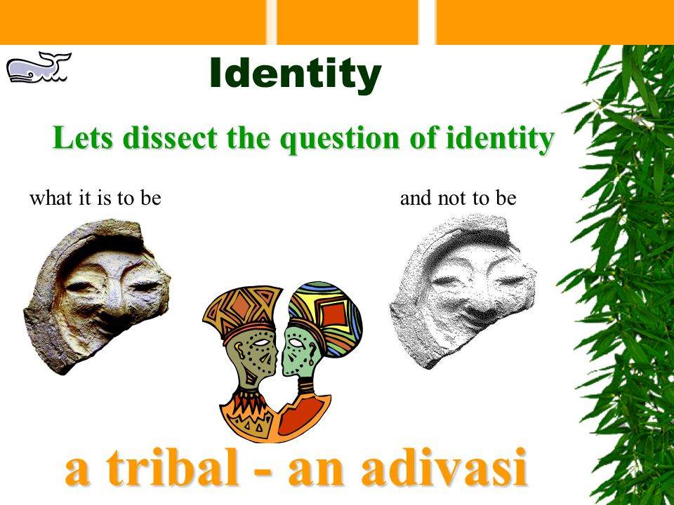 How is a tribal identified? a tribal surname carries a totem Do you know your totem?