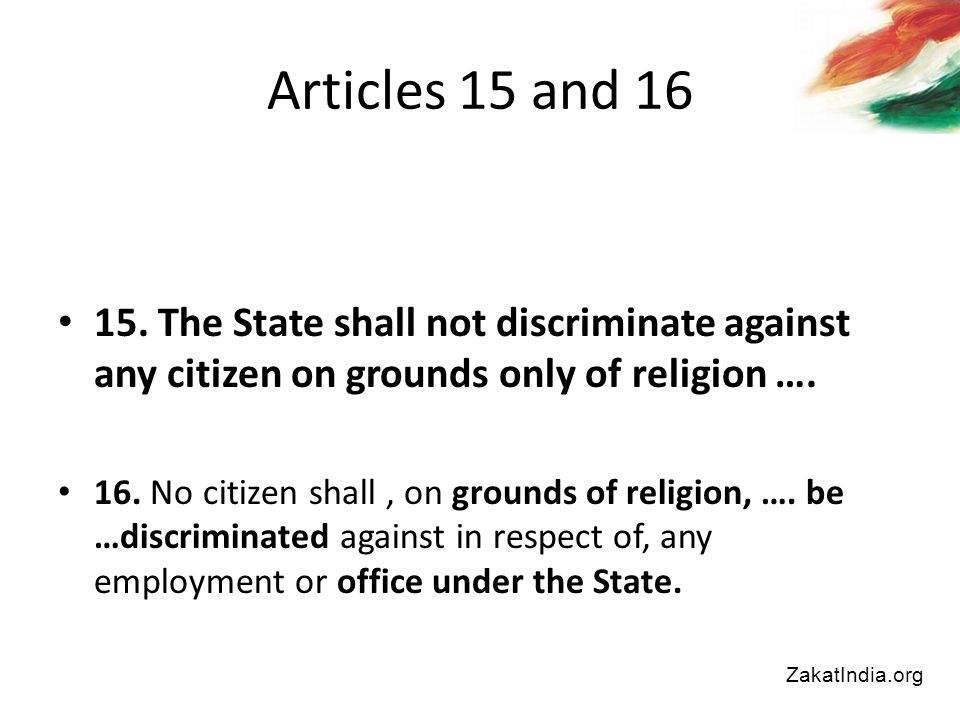 15. The State shall not discriminate against any citizen on grounds only of religion ….