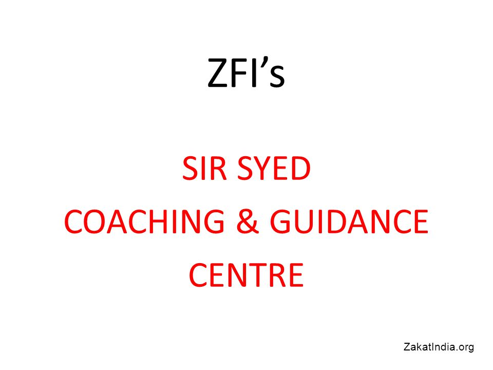 ZFI's SIR SYED COACHING & GUIDANCE CENTRE ZakatIndia.org