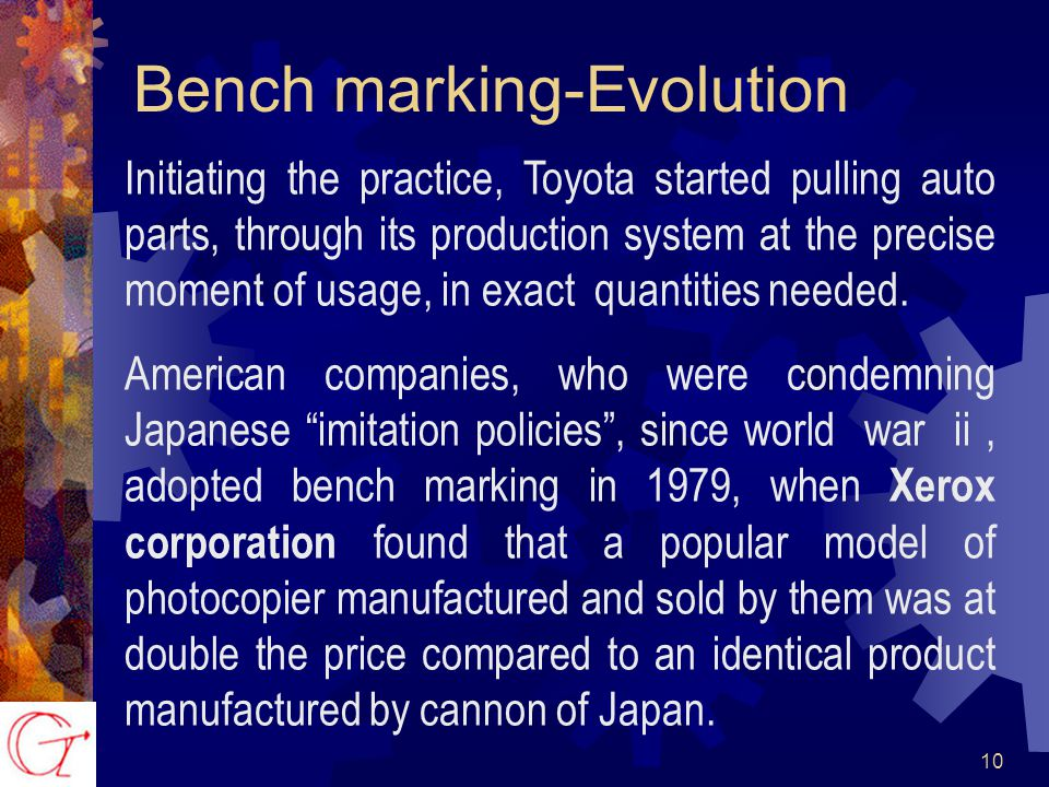 10 Initiating the practice, Toyota started pulling auto parts, through its production system at the precise moment of usage, in exact quantities needed.