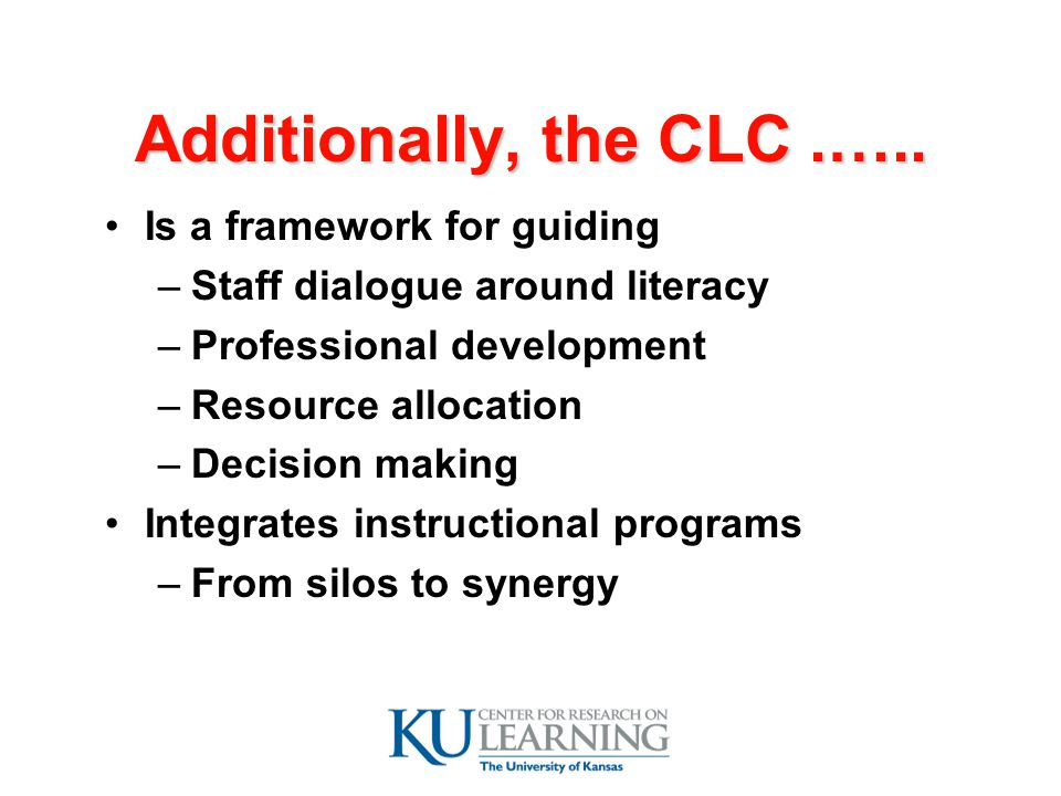 Additionally, the CLC.…..