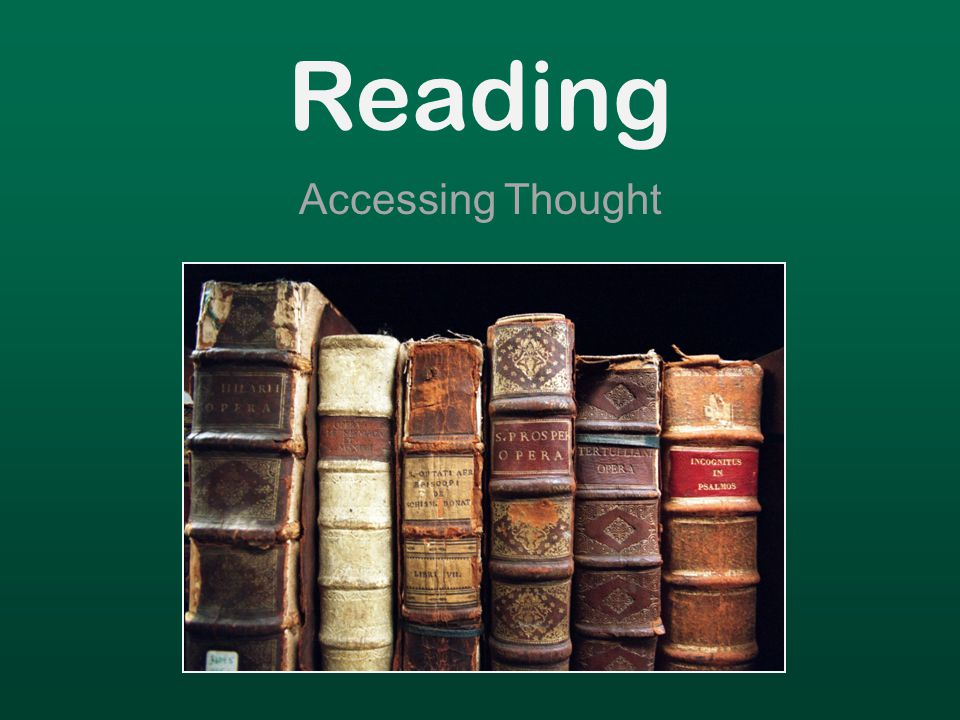 Reading Accessing Thought