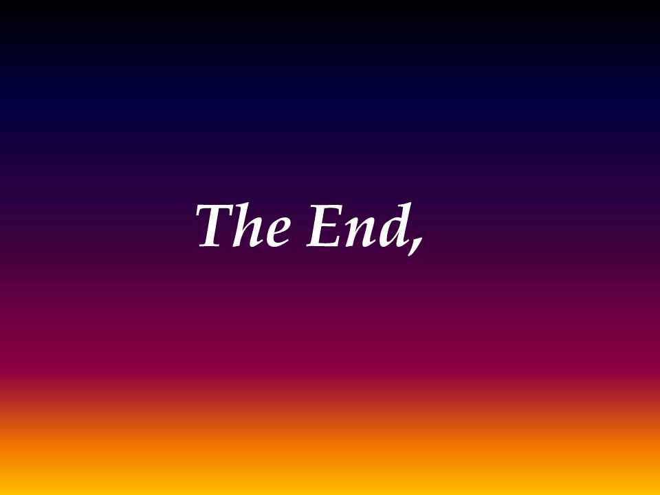 The End,