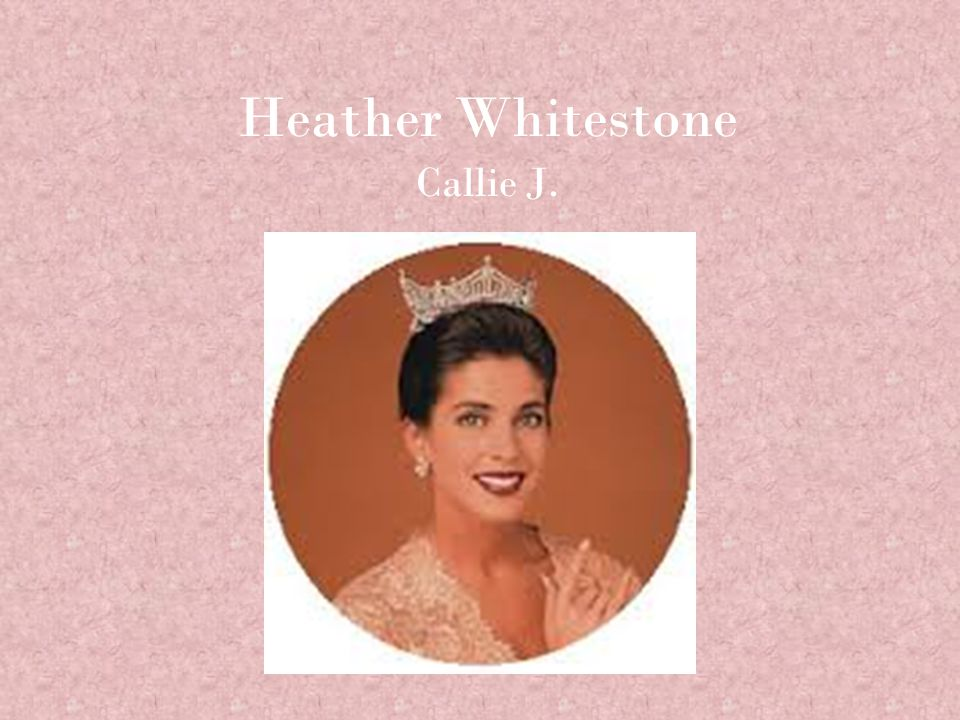 Heather Whitestone Callie J.
