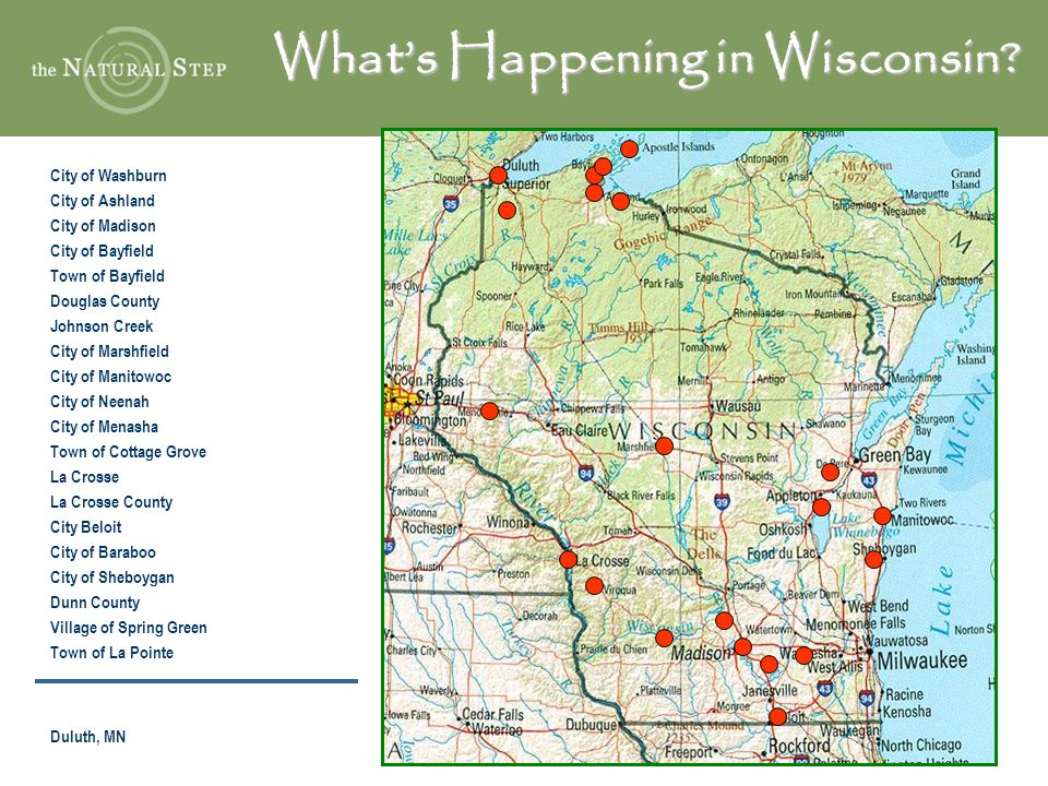 What's Happening in Wisconsin? City of Washburn City of Ashland City of Madison City of Bayfield Town of Bayfield Douglas County Johnson Creek City of